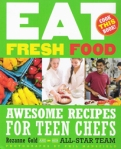 Awesome Recipes for Teen Chefs