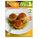 The Ultimate Three-Ingredient Cookbook, Fat-Free, Low Fat, Low Calorie
